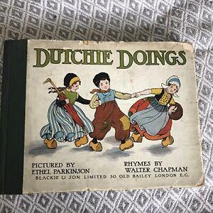 1909 Dutchie Doings - Walter Chapman (Ethel Parkinson Illust) Blackie & Son