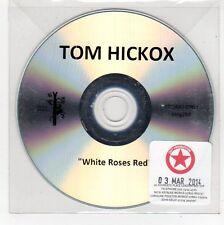 (FE707) Tom Hickox, White Roses Red - 2014 DJ CD