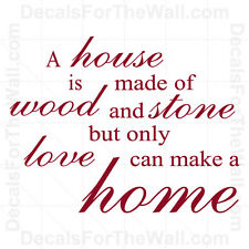 A House is Made of Wood and Stone Home Family Wall Decal Vinyl Sticker Quote F42