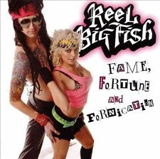 Reel Big Fish, Fame, Fortune, Fornication, Very Good