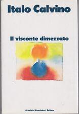 Italo Calvino, Il visconte dimezzato, Mondadori, 1990, classici, letteratura