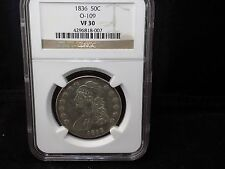1836 Capped Bust  50 Cent piece O-109 NGC Graded  VF 30