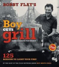 Bobby Flay's Boy Gets Grill: 125 Reasons to Light Your Fire!, Bobby Flay, Gentl