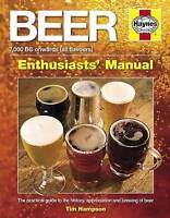 Haynes H5130 Beer Manual: Pratical Guide to the History, Appreciation & Brewing