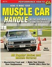 SA DESIGN HOW TO MAKE YOUR MUSCLE CAR HANDLE GEOMETRY EXPLAINED BY MARK SAVITSKE