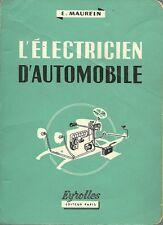 L'ELECTRICIEN D'AUTOMOBILE - E. MAUREIN  - 1962