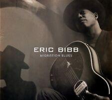 ERIC BIBB - MIGRATION BLUES FEAT. JJ MILTEAU AND MICHAEL JEROME BROWNE  CD NEW+