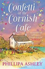 Confetti at the Cornish Café: The perfect summer romance for fans of Poldark (T