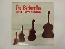 THE BARBARELLAS QUIT SKYLARKING OZ INDIE POP CITADEL GO BETWEENS