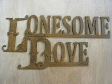 Rustic Metal Lonesome Dove Sign/Cowboys/Western/ Robert Duvall/