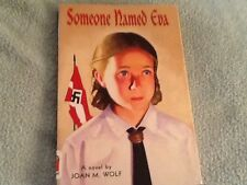 SOMEONE NAMED EVA : JOAN M. WOLF  paperback