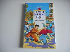 CASCADE - LA VILLE QUI REND FOOT - JEAN-LUC LUCIANI