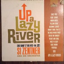Si Zentner Orchestra Up A Lazy River Band Vol 2 LP Records Vinyl Album LST 7216