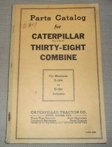CAT CATERPILLAR HOLT MODEL THIRTY-EIGHT 38 COMBINED HARVESTER PARTS MANUAL BOOK