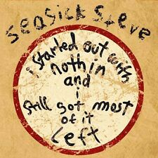 SEASICK STEVE-I STARTED OUT WITH NOTHIN AND I STILL GOT MOST OF   VINYL LP NEW+