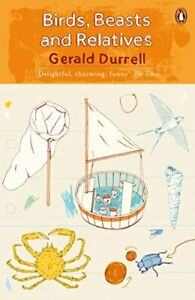 Birds, Beasts and Relatives (The Corfu Trilogy), Durrell 9780241981658 New=-