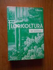 manuale di FLORICOLTURA-G.RODA- 15°ED. HOEPLI 1965