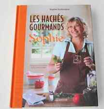 Beau Livre cuisine HACHES GOURMANDS Sophie Dudemaine Editions Minerva NEUF