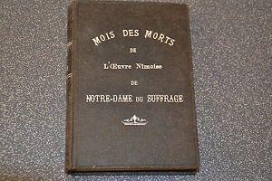 MOIS DES MORTS DE L'OEUVRE DE NOTRE-DAME DU SUFFRAGE - Abbé Sarran 1900
