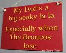 Brisbane Broncos Sooky Dad Retro Footy Sign - Jersey Cards Rugby League Etc