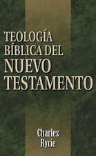 Teologia Biblica del Nuevo Testamento = Biblical Theology of the New Testament (