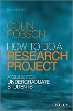 How To Do A Research Project 2e - A Guide For Unde Rgraduate Students