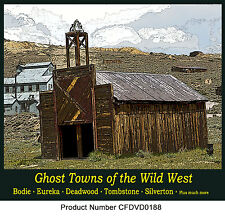 Ghost Towns of the Wild West