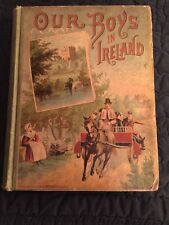 OUR BOYS IN IRELAND Henry French 1891 illustrated tour