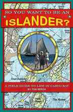 So You Want To Be An Islander?