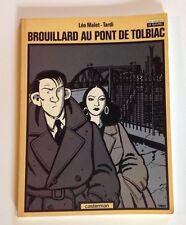 BD BROUILLARD AU PONT DE TOLBIAC EO Léo Malet Tardi