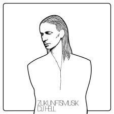 DJ Hell - Zukunftsmusik - CD NEU/OVP
