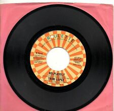 TRINI LOPEZ disco 45 g. MADE in USA Beautiful people + Helplessly 1978