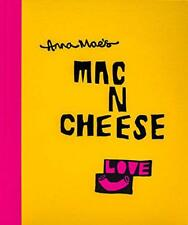 Anna Mae's Mac N Cheese: Recipes from London's legendary street food truck by So