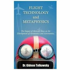 Flight Technology and Metaphysics: The Impact of Abstract Ideas on the Developme
