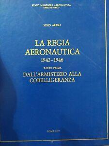 Arena:La regia aeronautica 1943-1946 Parte 2 seconda guerra mondiale fascismo