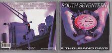 SOUTH SEVENTEEN - A THOUSAND DAYS CD MPH 70772 ROCK