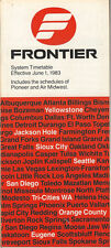 Frontier Airlines system timetable 6/1/83 [308FL] Buy 2 Get 1 Free