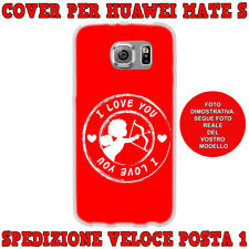 Cover custodia in gomma di silicone per Huawei MATE S fantasi CUPIDO I LOVE YOU