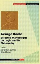 Science Networks. Historical Studies: George Boole : Selected Manuscripts on...