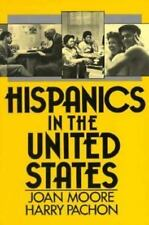 Hispanics in the United States by Moore, J., Pachon