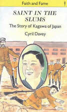 Saint in the Slums: Story of Kagawa of Japan by Cyril J. Davey (Paperback, 1988)