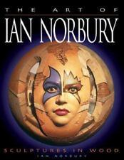 Art of Ian Norbury: Sculptures in Wood, , Norbury, Ian, Very Good, 2004-09-01,