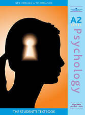 A2 Psychology 2008 AQA A Specification: The Student's Textbook, Nigel Holt, Rob