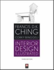 Interior Design Illustrated by Francis D. K. Ching and Corky Binggeli (2012,...