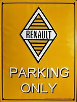 PLAQUE METAL vintage RENAULT PARKING ONLY - 40 x 30 cm