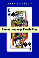 Games Language People Play by Jerry Steinberg (Paperback, 2009)