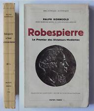 Korngold ROBESPIERRE Le premier des Dictateurs Modernes  1936 Payot 1a ediz