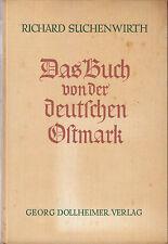 Suchenwirth, Das Buch von der deutschen Ostmark, 1938