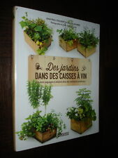 DES JARDINS DANS DES CAISSES A VIN - J.-P. Collaert G. Lacombe 2015