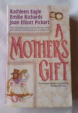 A MOTHERS GIFT [3 Story Paperback Book]